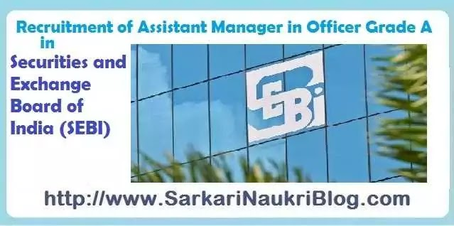 Sarkari Naukri Vacancy Recruitment SEBI