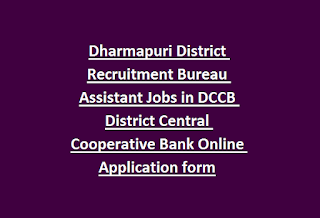 Dharmapuri District Recruitment Bureau Assistant Jobs in DCCB District Central Cooperative Bank Online Application form