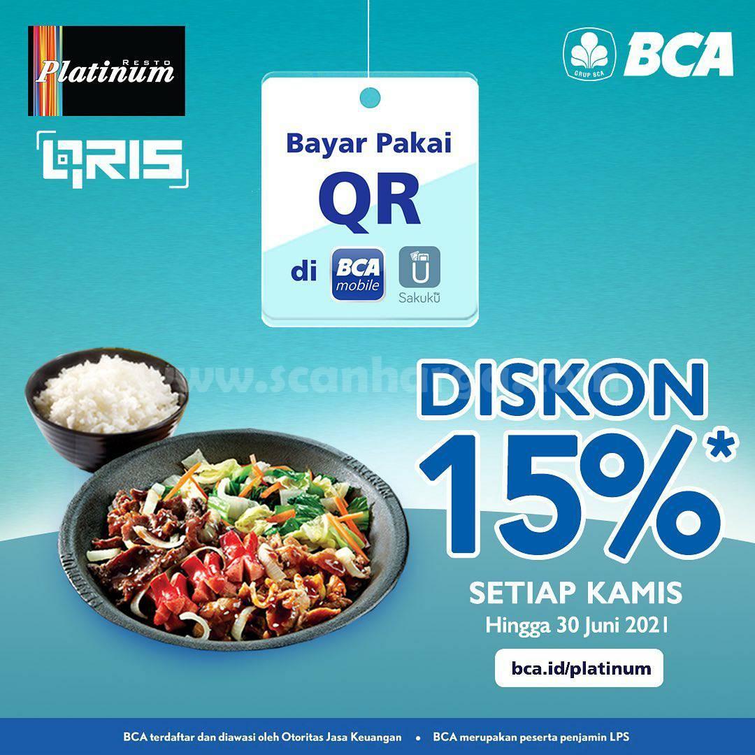 PLATINUM RESTO Promo Qris BCA Mobile dan Sakuku! DISKON 15%
