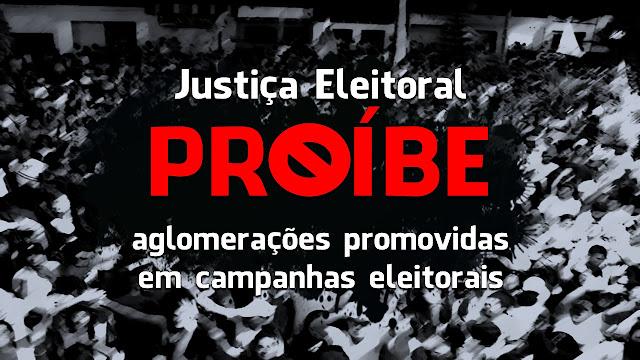 Justiça Eleitoral proíbe aglomerações promovidas em campanhas eleitorais