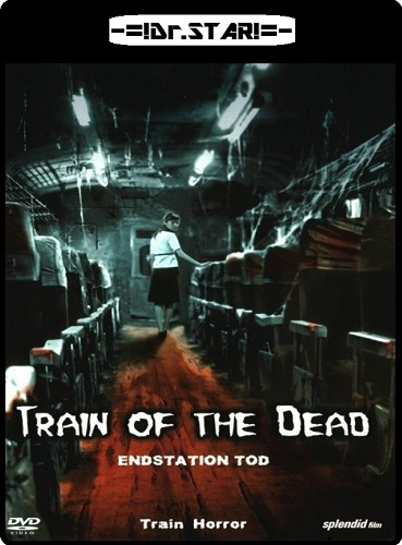 Train of the Dead (2007) 480p HDRip x264 Hindi Dual Audio 700MB