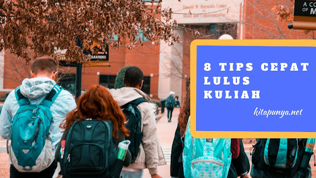 Tips cepat lulus kuliah