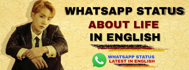 Whatsapp status about life in english
