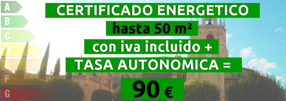 certificado y tasa hasta 50 m2 = 90 €