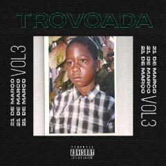 Trovoada - Mais Louco (2021) [Download]