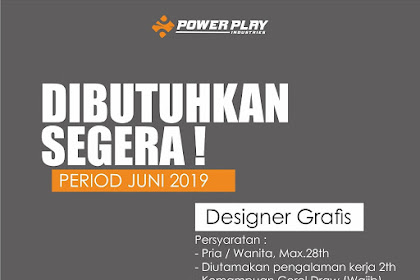 Lowongan Kerja Design Grafis Power Play Industries Tasikmalaya