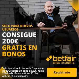 betfair bono bienvenida hasta 200€ en Apuestas Gratis