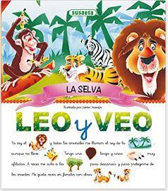 «La Selva: Leo y veo» de Equipo Susaeta