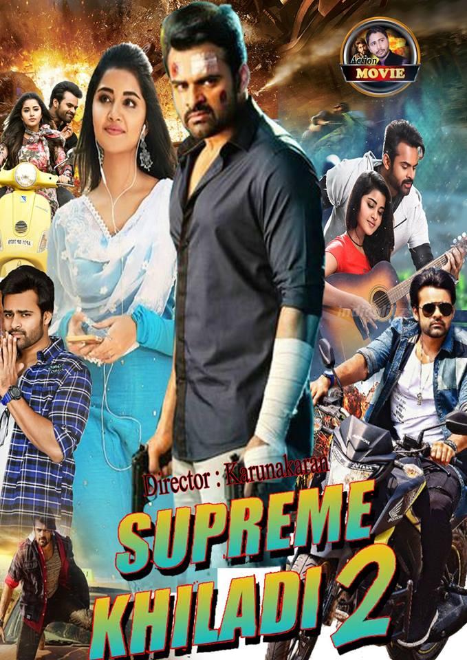Supreme Khiladi 2 (Tej… I Love You) 2018 Hindi Dubbed 720p HDTVRip x264 900MB