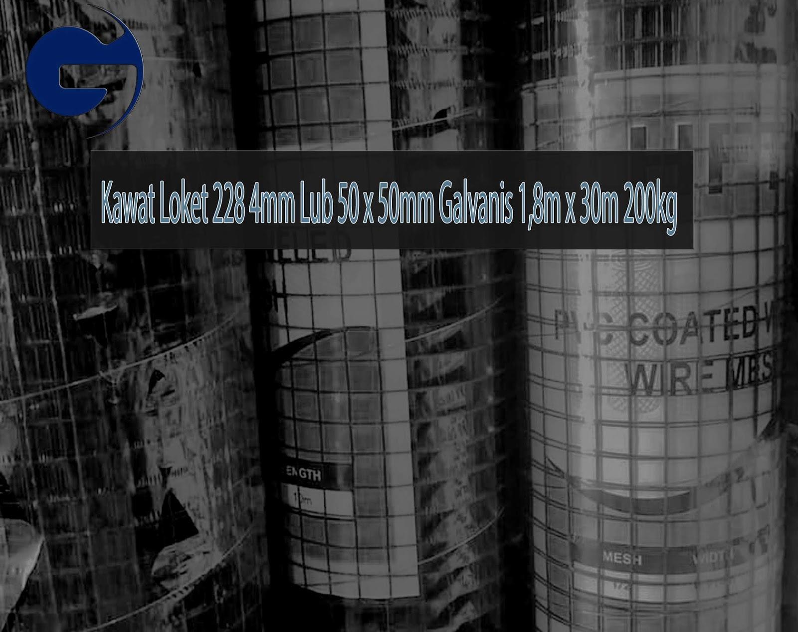 Jual Kawat Loket 228 4mm Lub 50 x 50mm Galvanis 1,8m x 30m 200kg