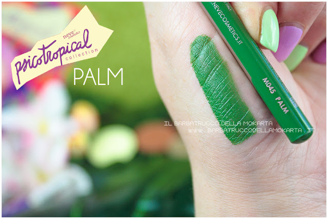 biopastello occhi PALM SWATCHES eyepencil psicotropical collection neve cosmetics