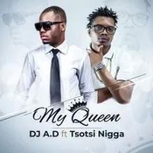 BAIXAR MP3 || Dj A.D Feat Tsotsi Nigga - My Queen (Extended) (2018) [Baixe Novidades Aqui]