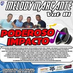 Cd Poderoso Impacto Melody Marcante Vol 01 (Studio 2 Irmãos)