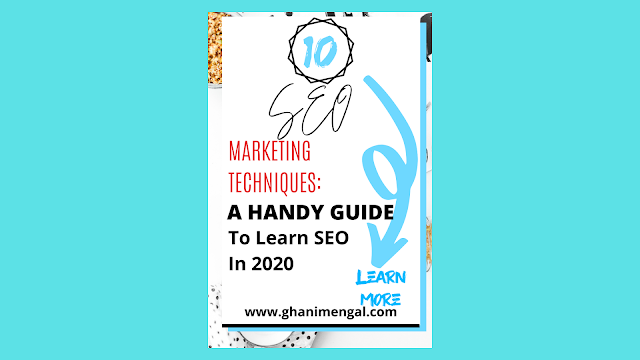 SEO Marketing Techniques: A Handy Guide To Learn SEO In 2020