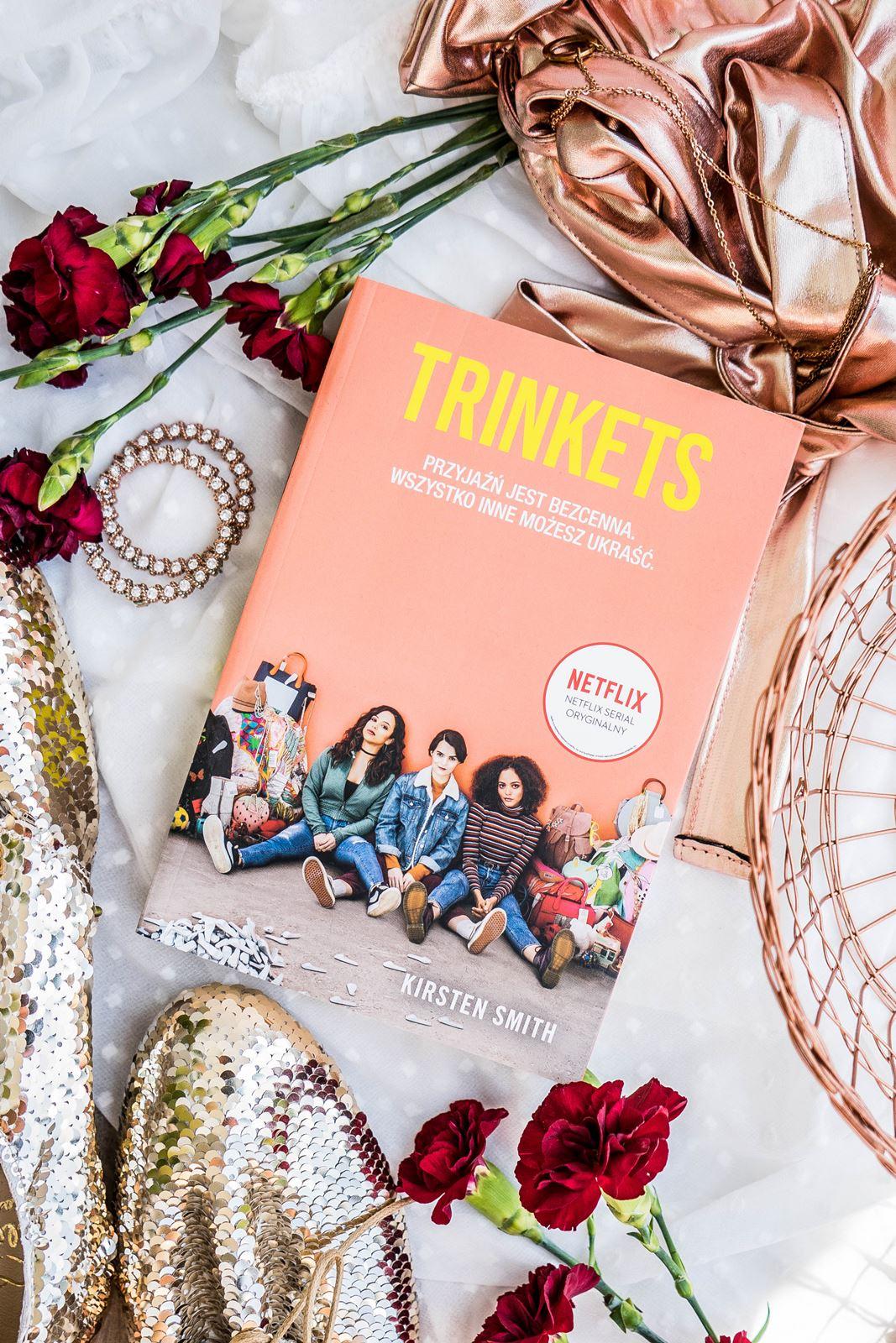 Trinkets - opinia, recenzja serial książka netflix czy warto, książki dla młodzieży, dziewczyn, przyjaciółki, siostry idealny prezent dla dziewczyny