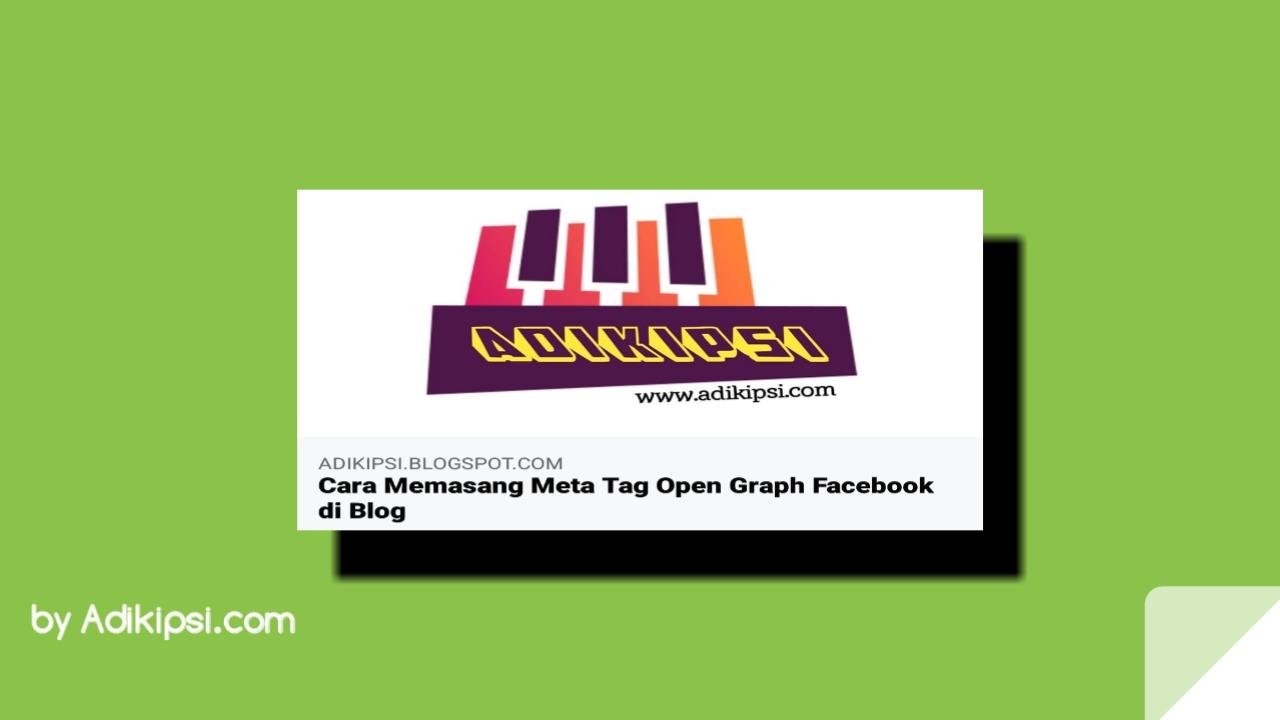 Cara Memasang Meta Tag Open Graph Facebook di Blog