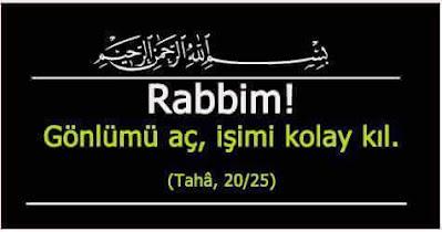 """""""Rabbim! Gönlümü aç, işimi kolay kıl."""" (Taha Suresi 25), ayet, Kur'an, dua, dua ayeti"""