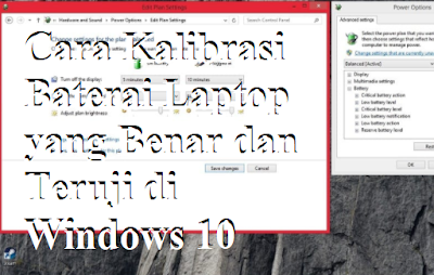 Cara Kalibrasi Baterai Laptop yang Benar dan Teruji di Windows 10