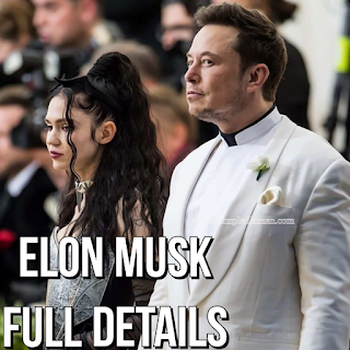 Elon Musk Girlfriend  and General Knowledge