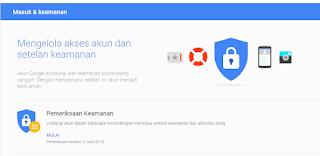 Cara Mengamankan Akun Google Agar Tidak di Bobol Hacker
