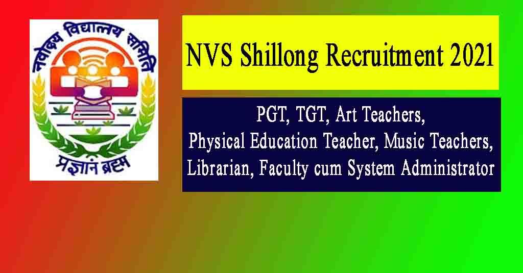 NVS Shillong Recruitment 2021