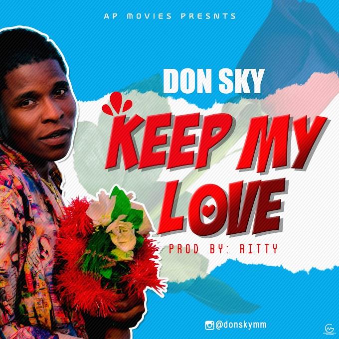DOWNLOAD MP3: Don Sky - Keep My Love
