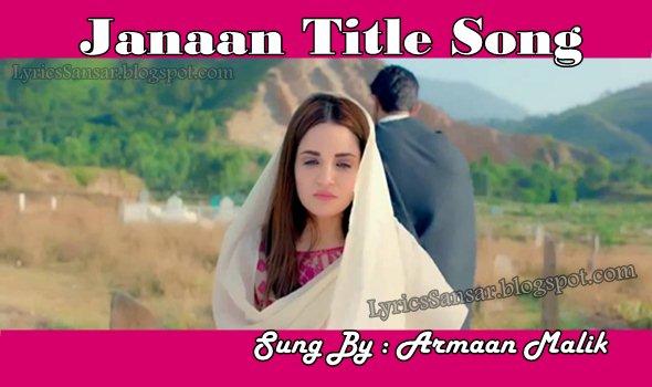 Janaan Title Song