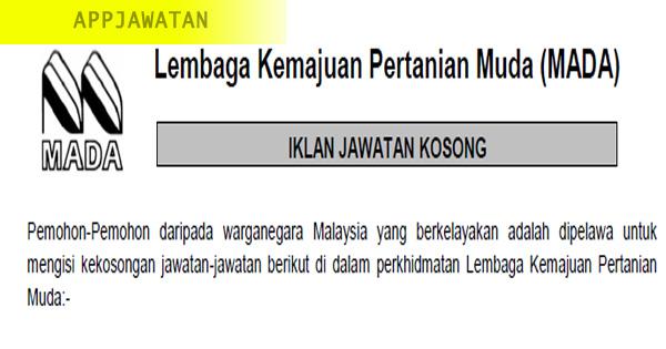 Permohonan jawatan kosong di Lembaga Kemajuan Pertanian Muda (MADA)
