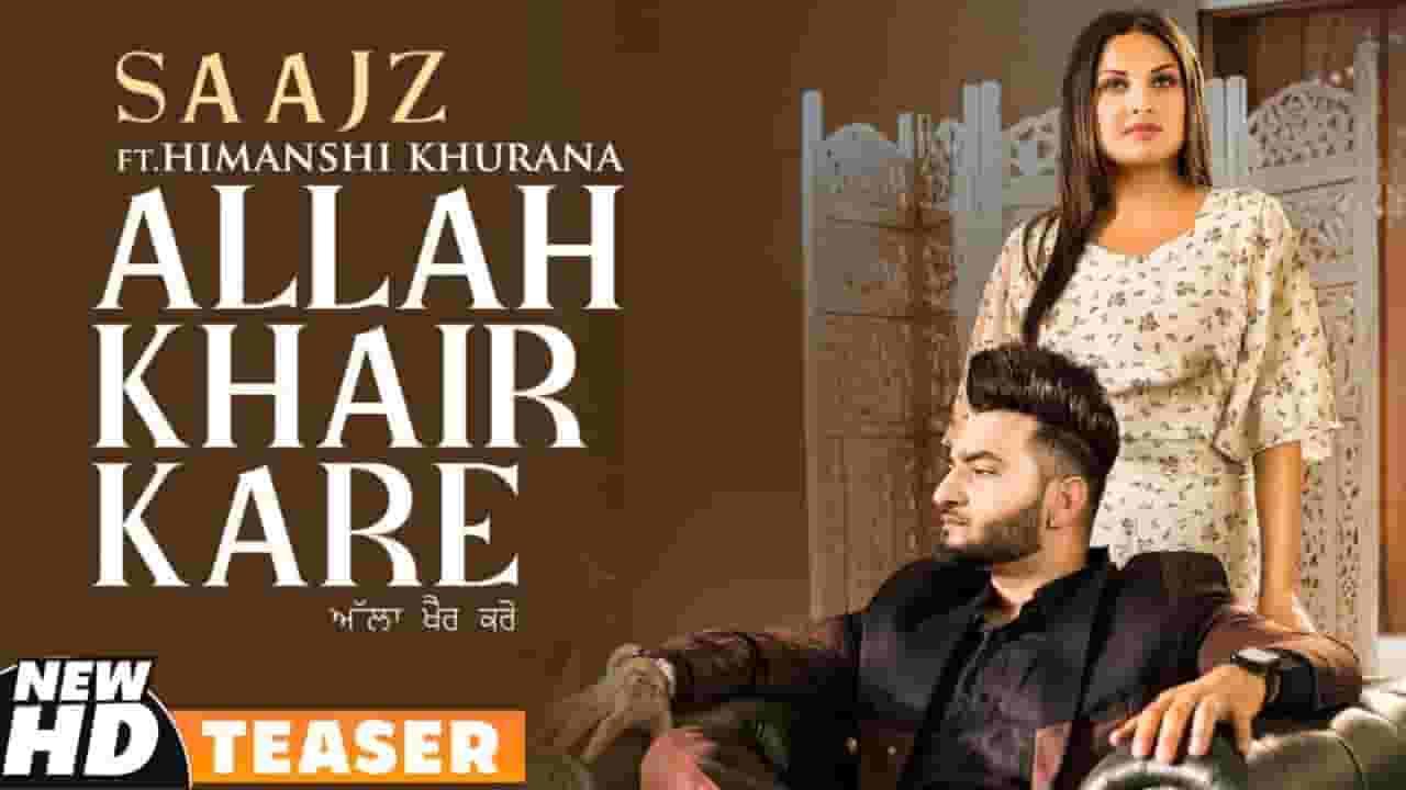 Allah Khair Kare Lyrics Saajz