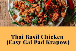 Thai Basil Chicken (Easy Gai Pad Krapow)