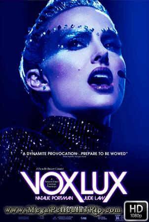 Vox Lux [1080p] [Latino-Ingles] [MEGA]