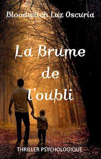 """1ère de couverture de """"La Brume de l'oubli"""", de Bloodwitch Luz Oscuria"""