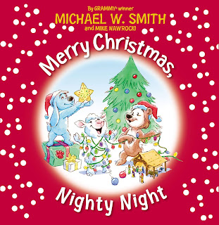 Merry Christmas Nighty Night by Michael W Smith