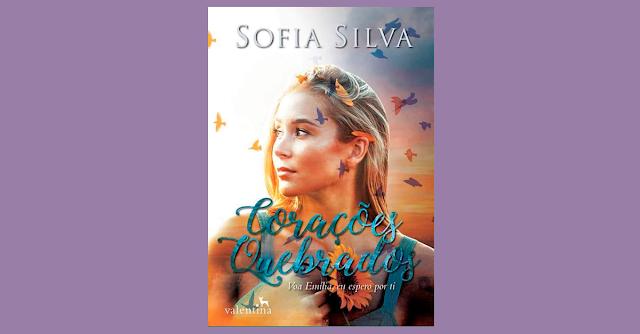 Corações Quebrados, o livro da Sofia Silva é o novo lançamento da Editora Valentina