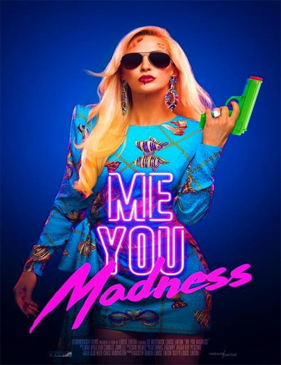 Pelicula Me You Madness