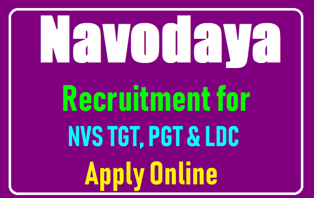 Navodaya-Recruitment-for-2370-NVSTGT-PGT-and-LDC-Posts-Apply-Online-navodaya.gov.in /2019/08/Navodaya-Recruitment-for-2370-NVSTGT-PGT-and-LDC-Posts-Apply-Online-navodaya.gov.in.html