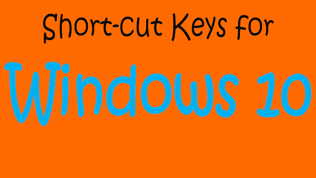 Short-cut Keys for Windows 10