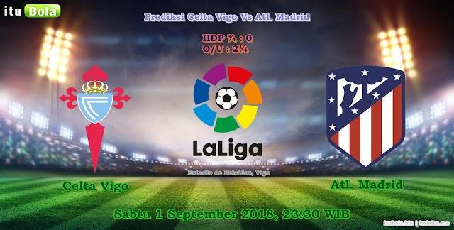 Prediksi Celta Vigo Vs Atl. Madrid - ituBola