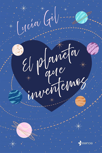 26 - El planeta que inventamos - Lucía Gil - Esencia