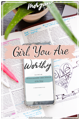 Pinterest graphic: Girl, You Are Worthy