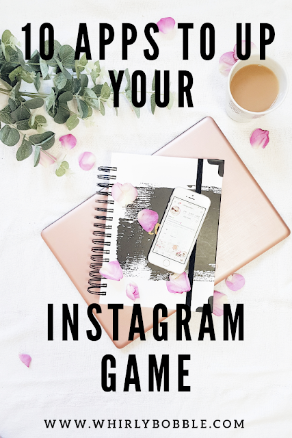 http://www.whirlybobble.com/2019/10/10-apps-that-will-up-your-instagram-game.html