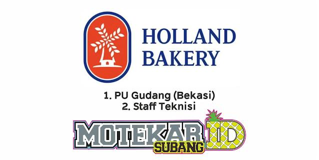 Lowongan Kerja PT Mustika Citra Rasa (Holland Bakery) Februari 2021 - Motekar Subang