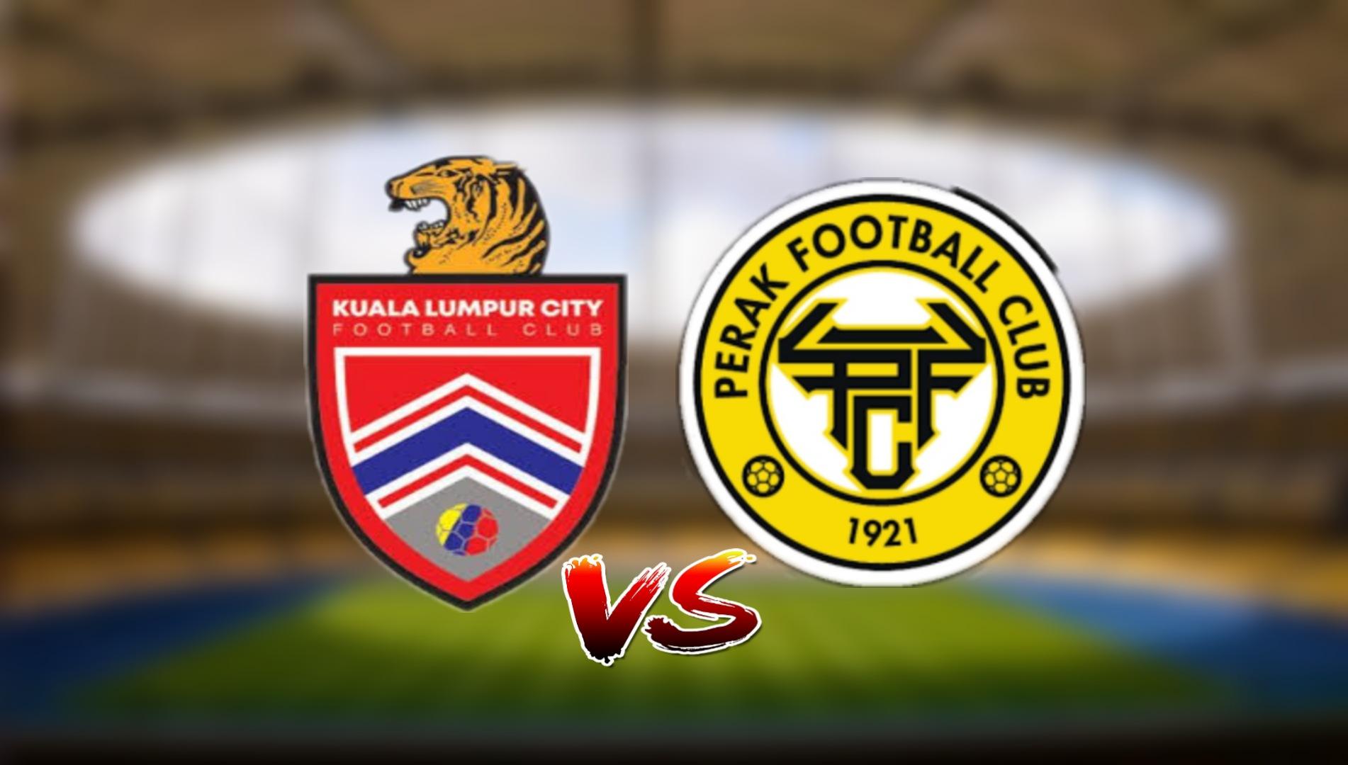 Live Streaming Kuala Lumpur City FC vs Perak FC Liga Super 17.3.2021