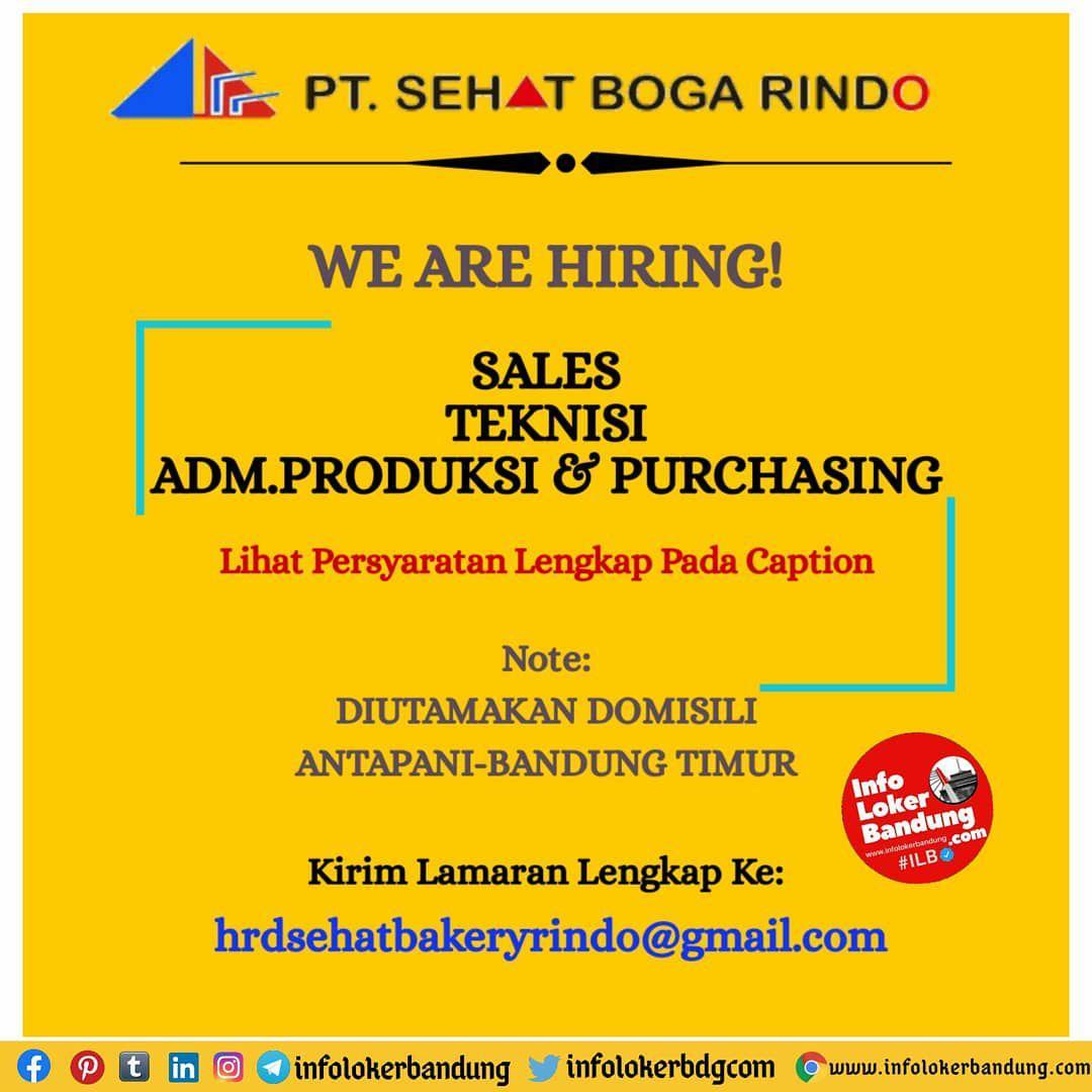 Lowongan Kerja Sales, Teknisi, Adm. Produksi & Purchasing PT. Sehat Boga Rindo Bandung Oktober 2020
