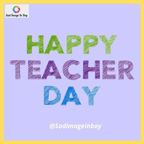 Teachers Day Images | teacher day thought, teachers day card making ideas, teachers day status