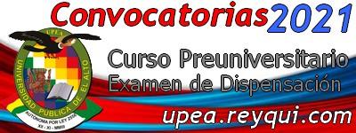 UPEA 2021: Convocatorias para los Cursos Preuniversitarios, Pruebas de Suficiencia y otras formas de ingreso para la Gestión Académica 2021