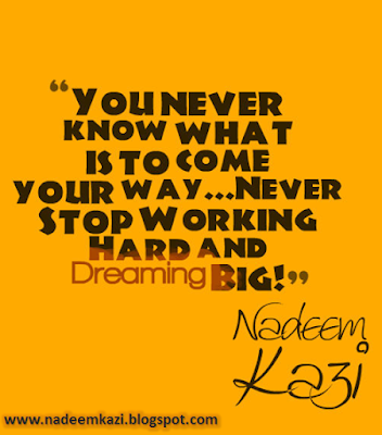 Best Motivational Quotes, Inspiring Quotes, Nadeem Kazi Quotes, Quotes on Dreams