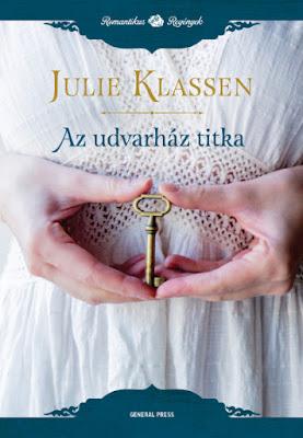 Julie Klassen – Az udvarház titka könyves vélemény, könyvkritika, recenzió, könyves blog, könyves kedvcsináló