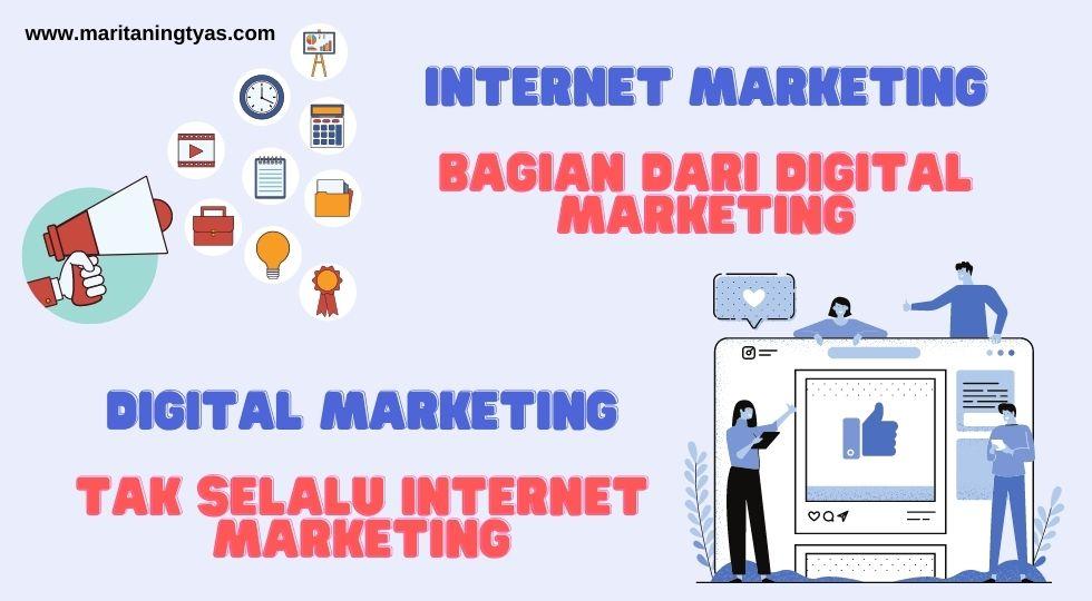 perbedaan nternet marketing vs digital marketing