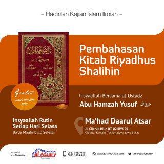 🎧 Audio Kajian Kitab Riyadhus Shalihin - Ustadz Abu Hamzah Yusuf